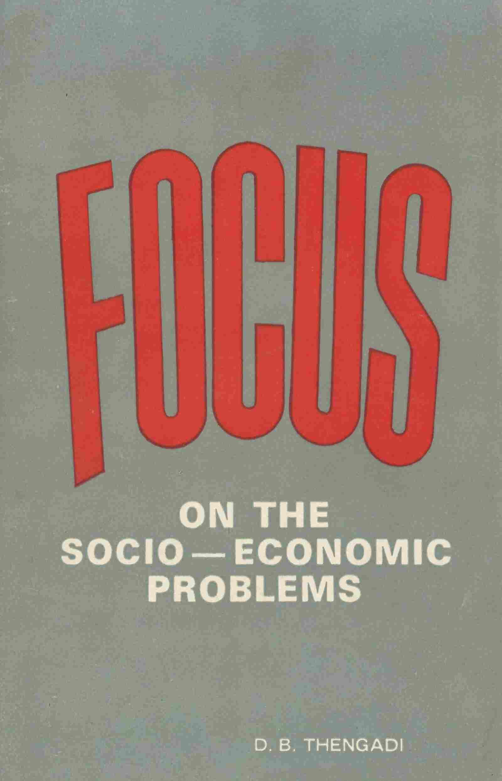 Focus-On The Socio-Economic Problems