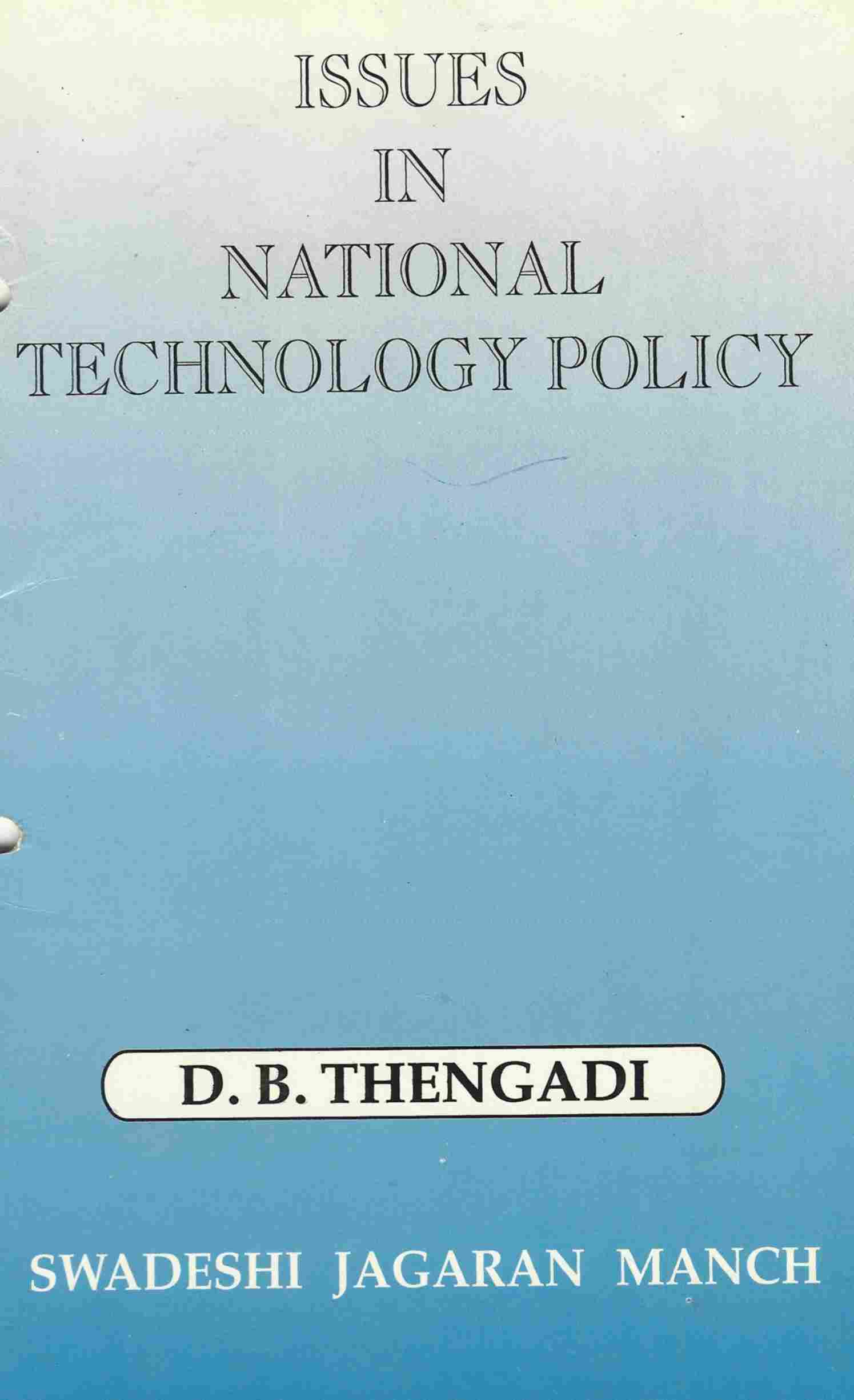 Issues In National Technology Policy