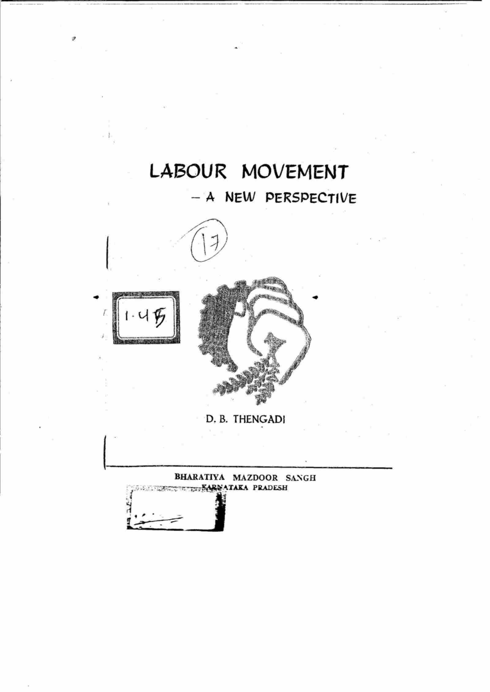 LABOUR MOVEMENT-A NEW PERSPECTIVE