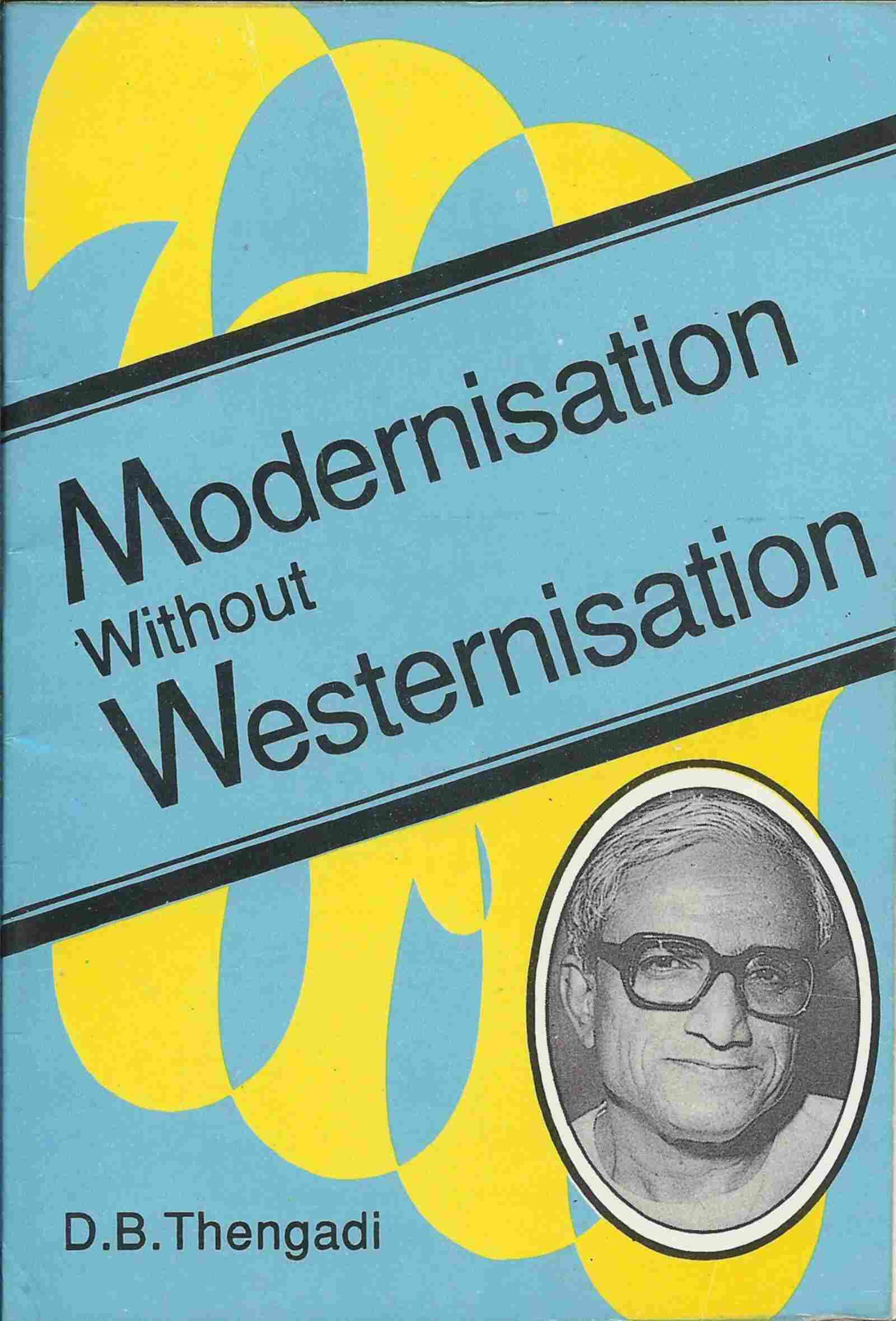 Modernisation Without Westernisation