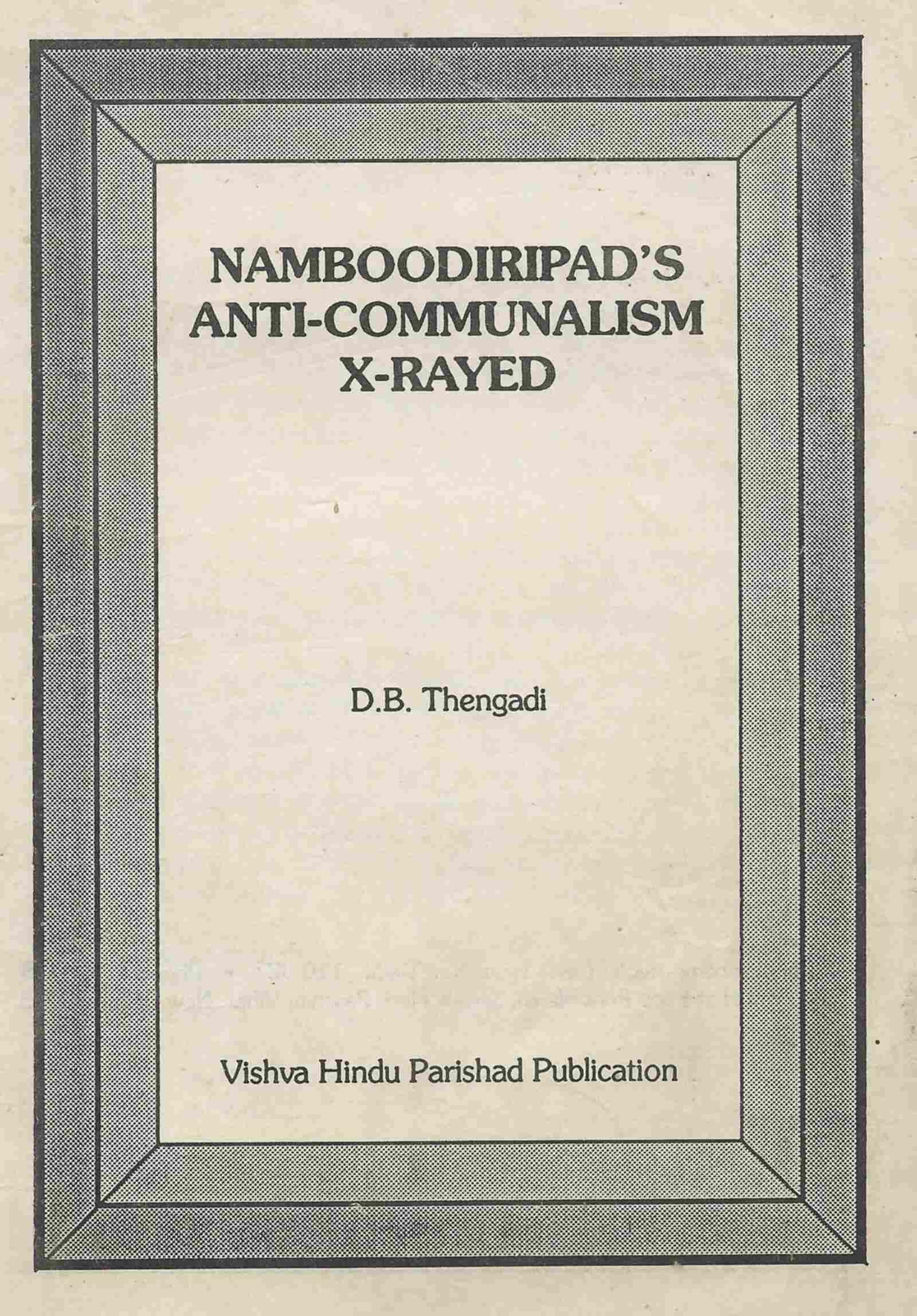Namboodiripad's Anti-Communalism X-Rayed