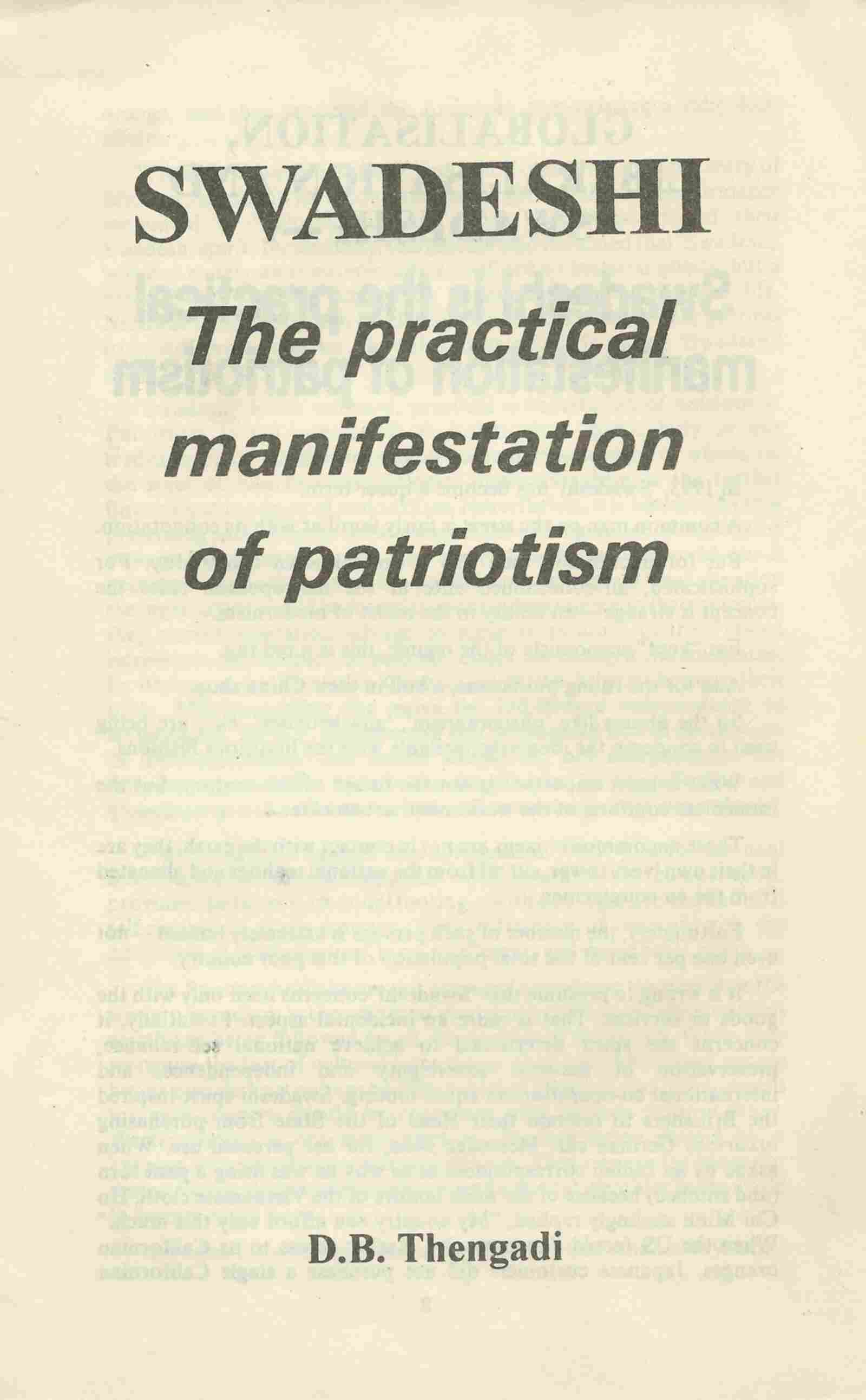 Swadeshi The Practical manifestaion of patriotism