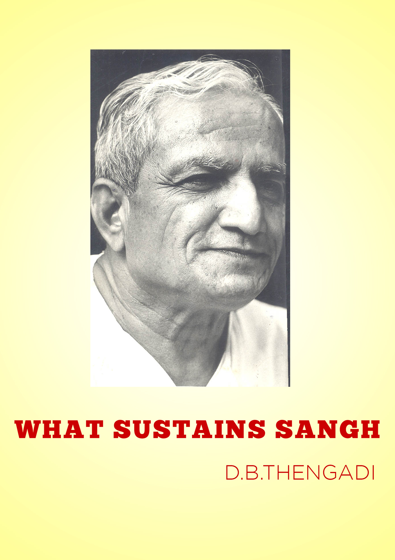 What Sustains Sangh